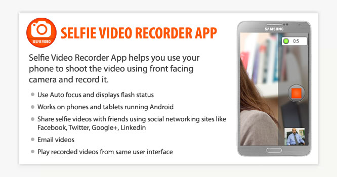 Selfie Video Recorder App