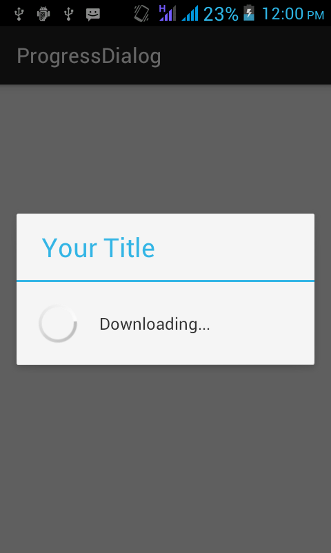 How to use Progress Dialog in Android