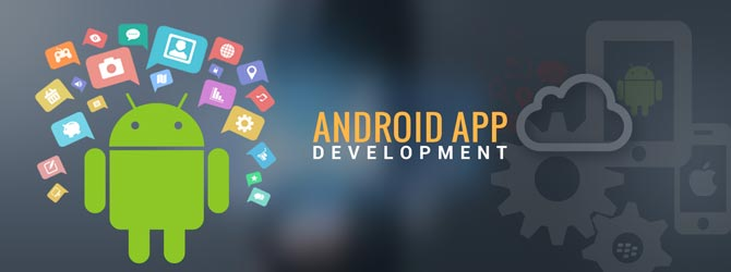 Android App Development Company in Delhi